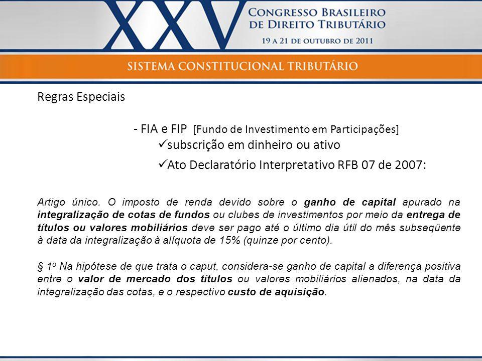 - FIA e FIP [Fundo de Investimento em Participações]